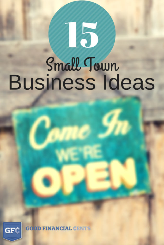 Small Town Business Ideas To Start In Your Own Stomping Ground