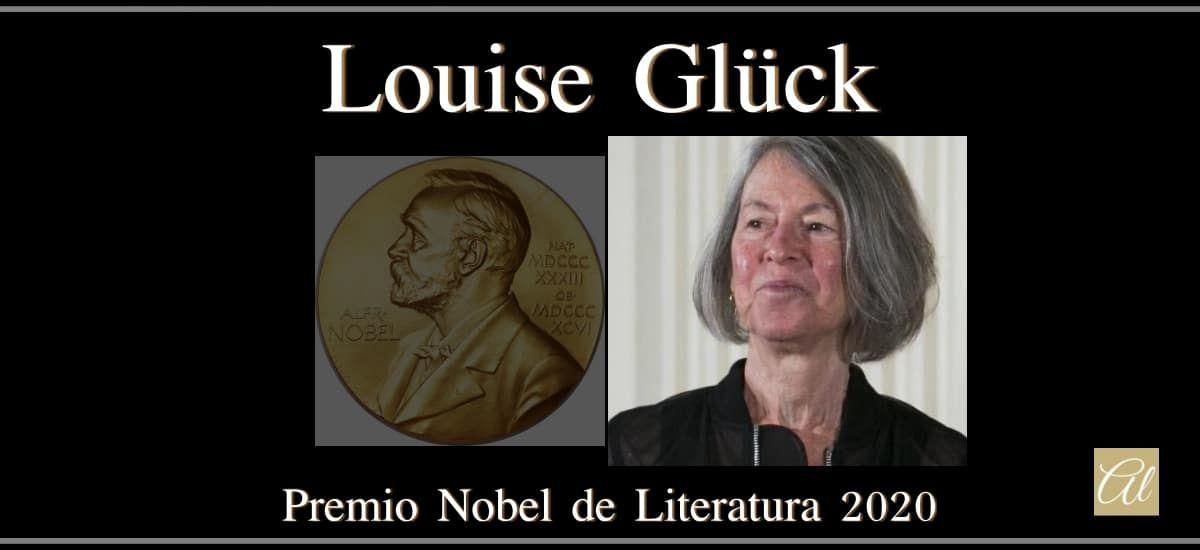 Louise Glück Gana El Premio Nobel De Literatura 2020 Premio Nobel De Literatura Premios Nobel Literatura