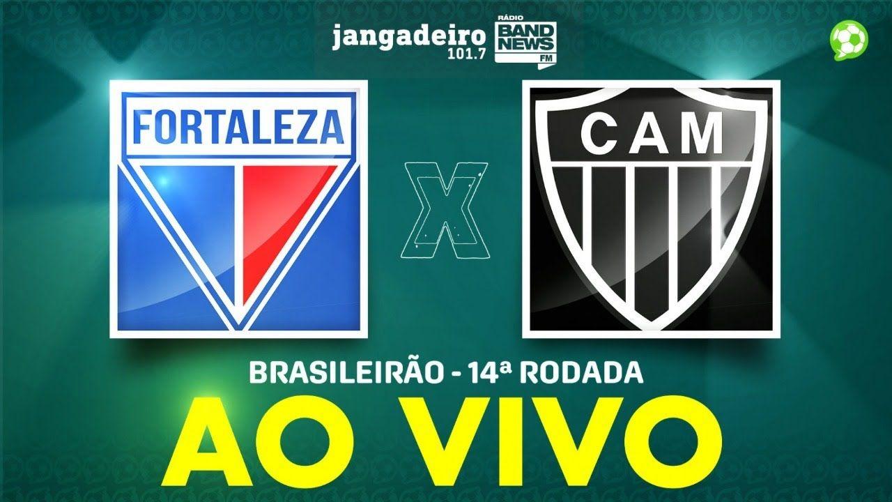 Ao Vivo Fortaleza X Atletico Mg Brasileirao 14ª Rodada 07 10 2020 Fortaleza Brasileirao Atletico Mg