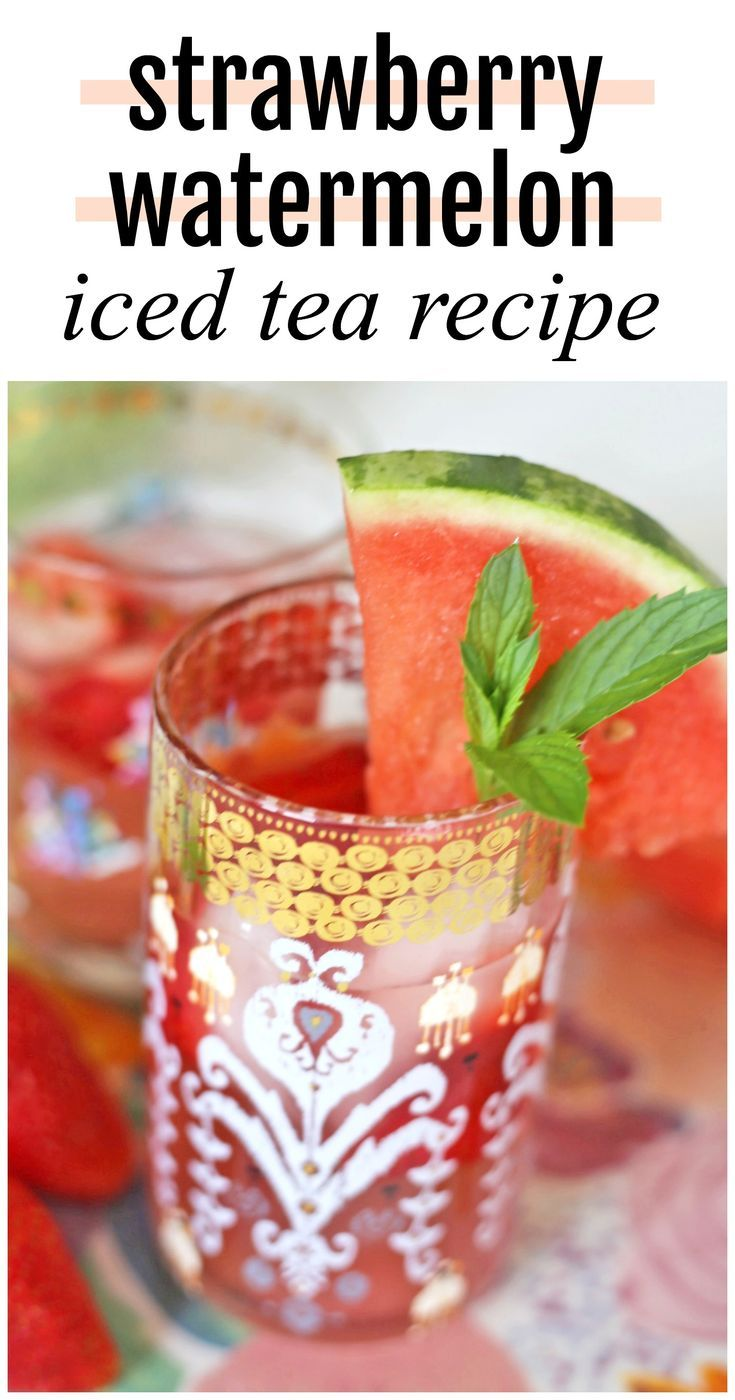 Strawberry Watermelon Iced Tea Recipe  Mash Elle The most delicious iced tea  Lifestyle blogger Michelle Kehoe of Mash Elle shares a nonalcoholic easy fresh green iced te...