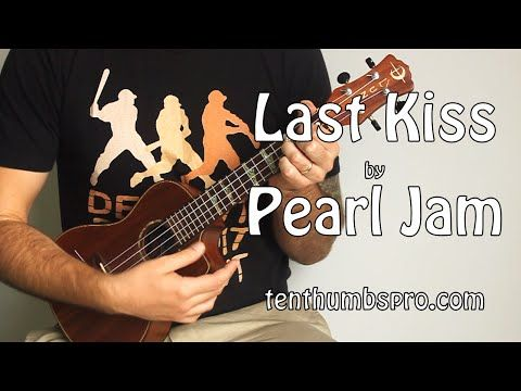 Last Kiss Pearl Jam Super Easy Beginner Song Ukulele Tutorial