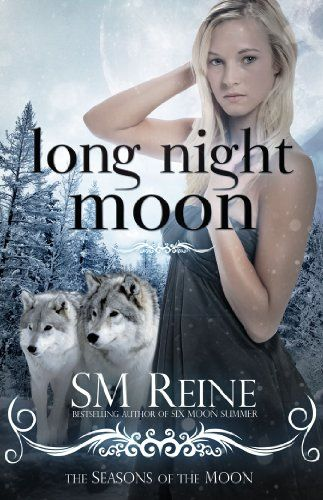 Free Kindle Book For A Limited Time Long Night Moon Seasons Of