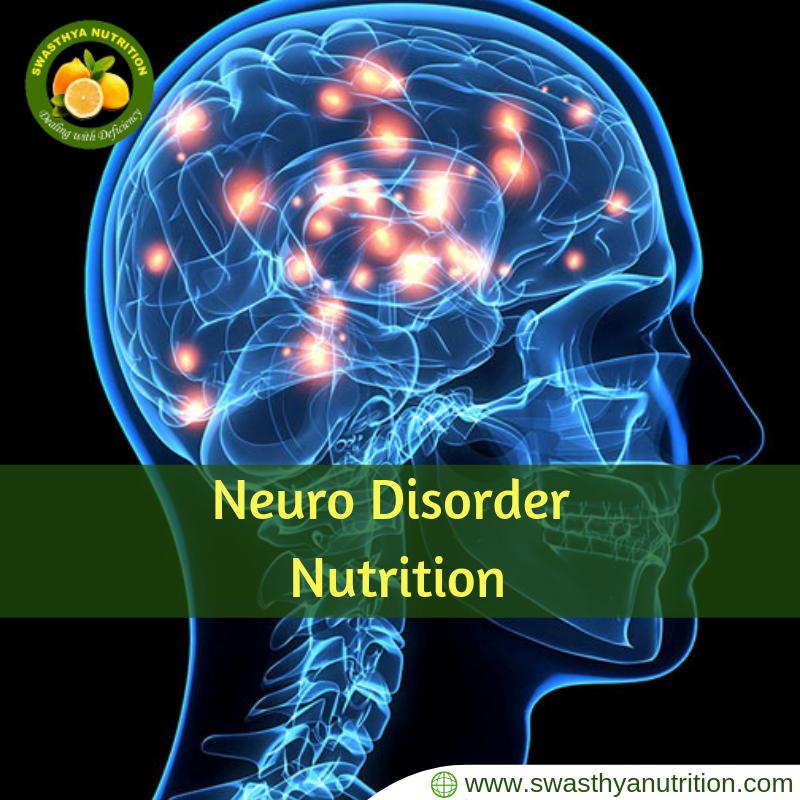 Neuro Disorder Holistic health nutrition, Nutrition