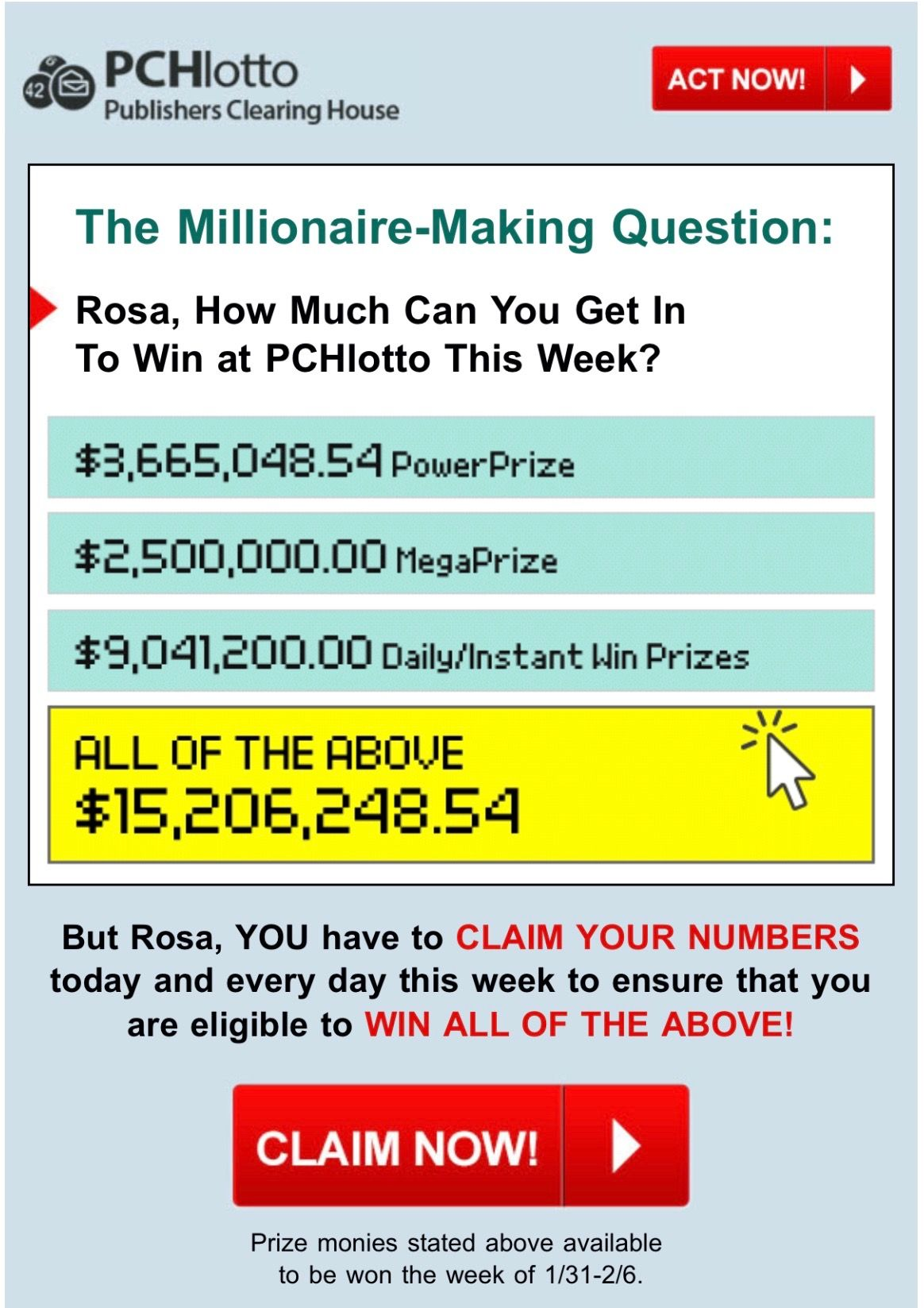PCH LOTTO NUMBERS MEGAPRIZE & POWERPRIZE & INSTANT WIN PRIZES/I ROSA