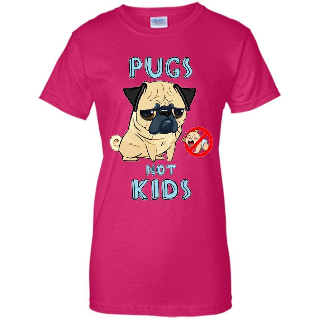 Pugs Not Kids T Shirt