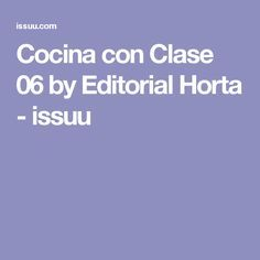 Cocina con Clase 06 by Editorial Horta - issuu