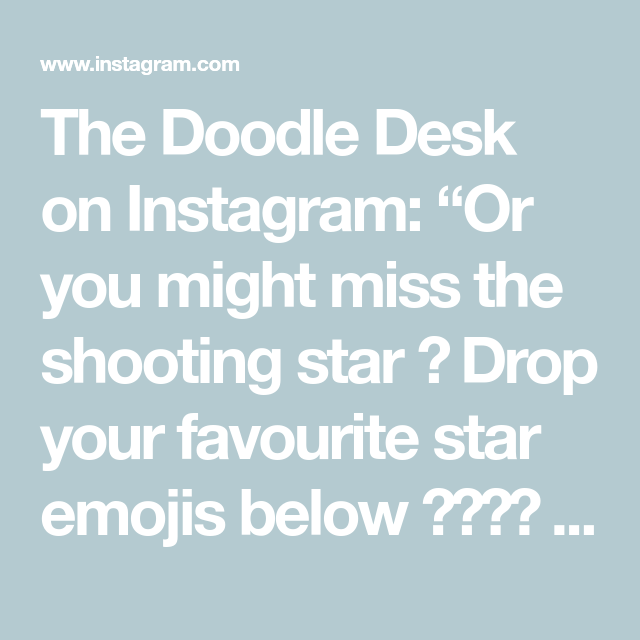 The Doodle Desk On Instagram Or You Might Miss The Shooting Star Drop Your Favourite Star Emojis Below Doodles Shooting Stars Emoji