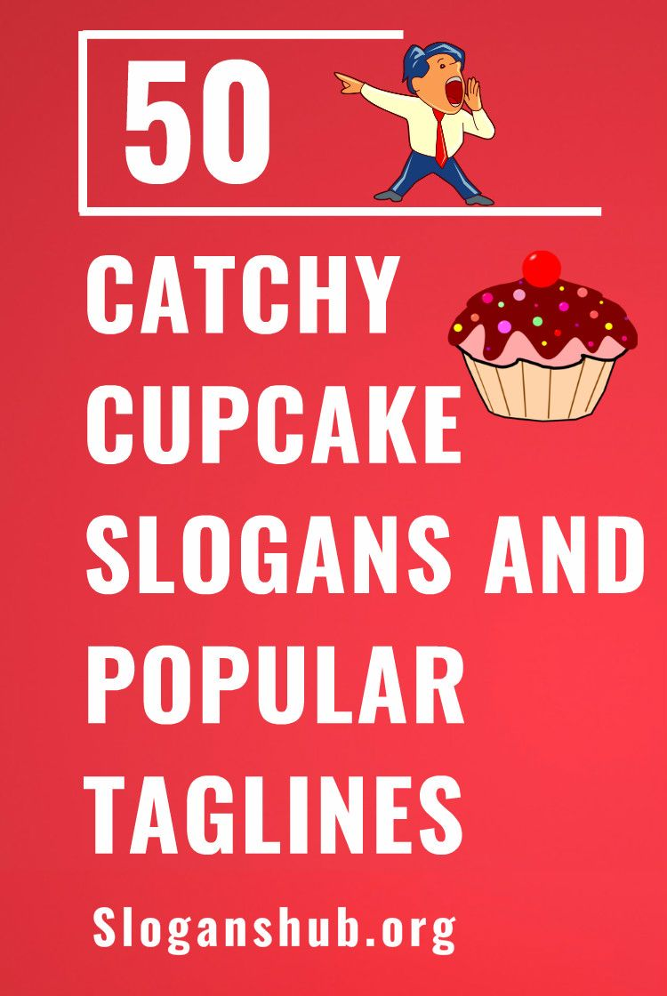50 Catchy Cupcake Slogans And Popular Taglines Slogans