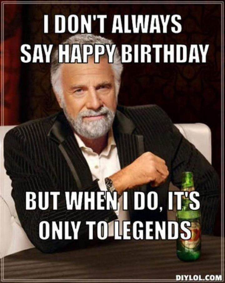 101 50th Birthday Memes To Make Turning The Happy Big 5 0 The Best Funny Happy Birthday Meme Happy Birthday For Him Happy Birthday Funny Ecards