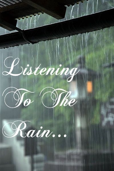 Listening To The Rain Especially On A Tin Roof Mom Loved