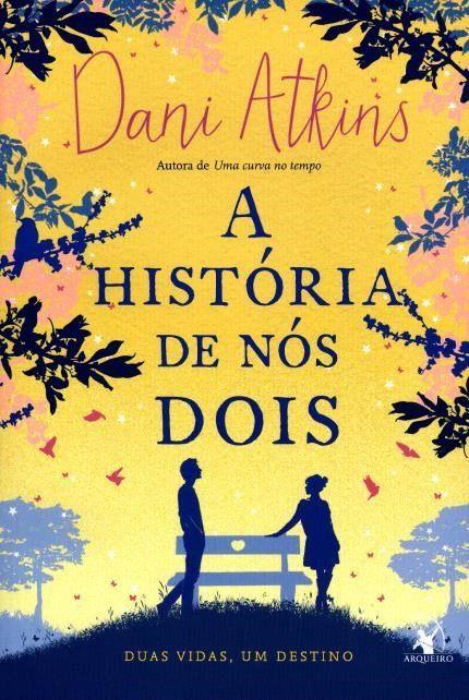 A Historia De Nos Dois Livros Livros De Romance Citacoes Em Livros