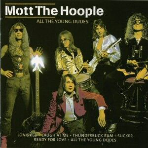 Mott The Hoople All The Young Dudes Mott The Hoople Rock Album Covers