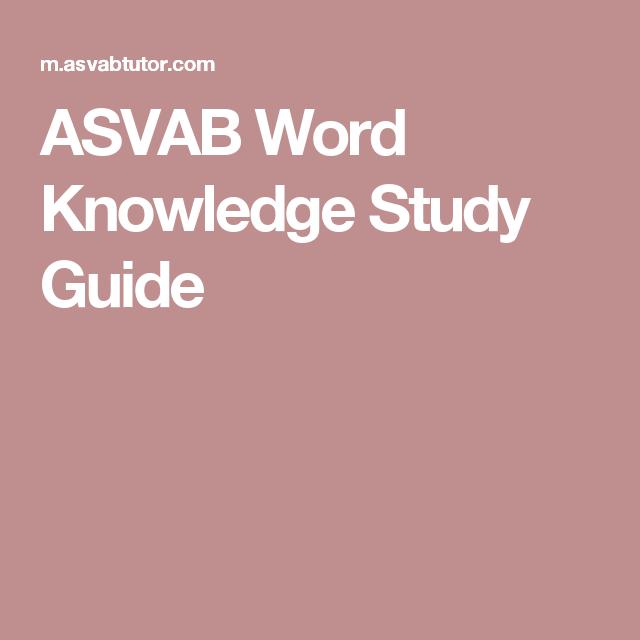 ASVAB Word Knowledge Study Guide | uff | Test taking