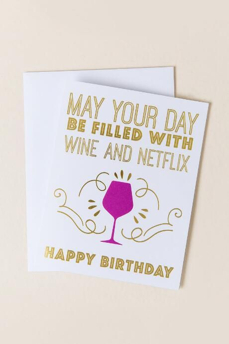 May Your Day Be Filled With Wine And Netflix Birthday Card Gifts