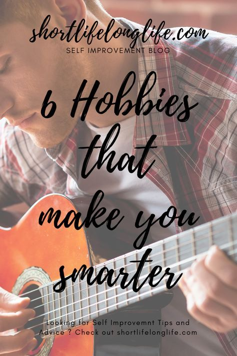 shortlifelonglife.com   New things to learn, Hobbies to