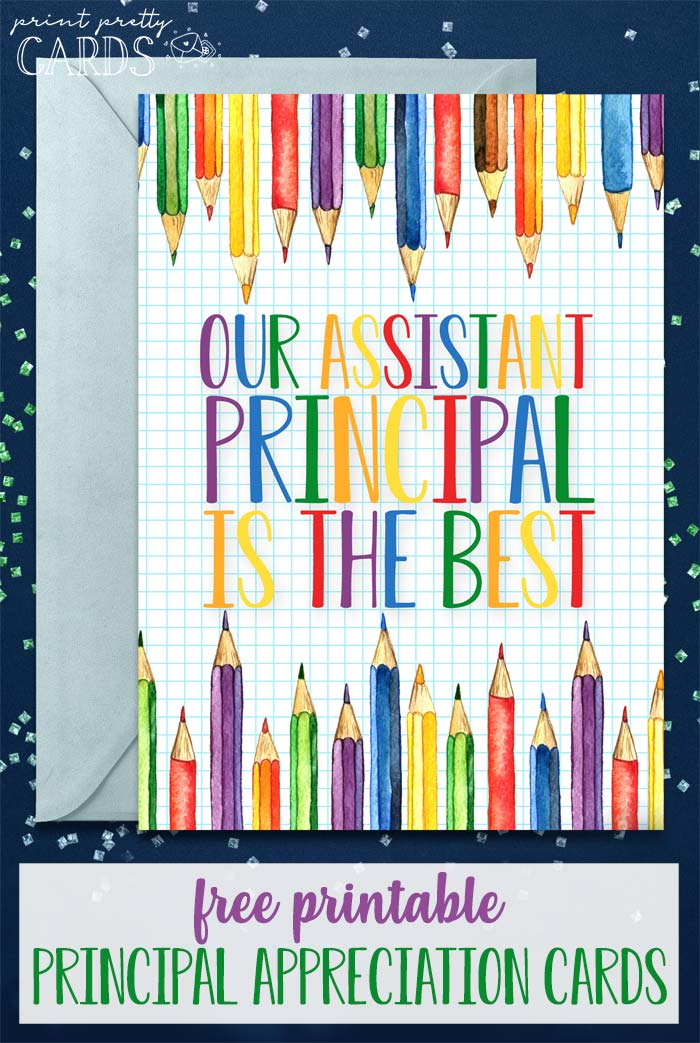 Four Free Printable Principal Appreciation Cards For Your School Administrators Great For Pr Principal Appreciation Appreciation Printable Appreciation Cards