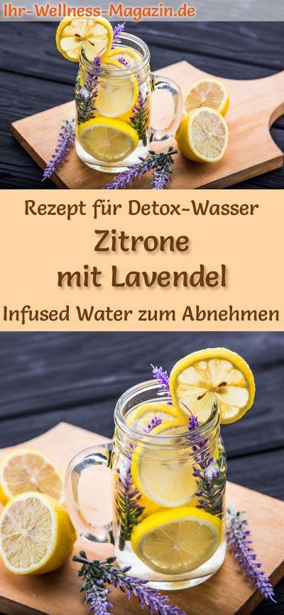 Zitronen-Lavendel-Wasser - Rezept für Infused Water - Detox-Wasser