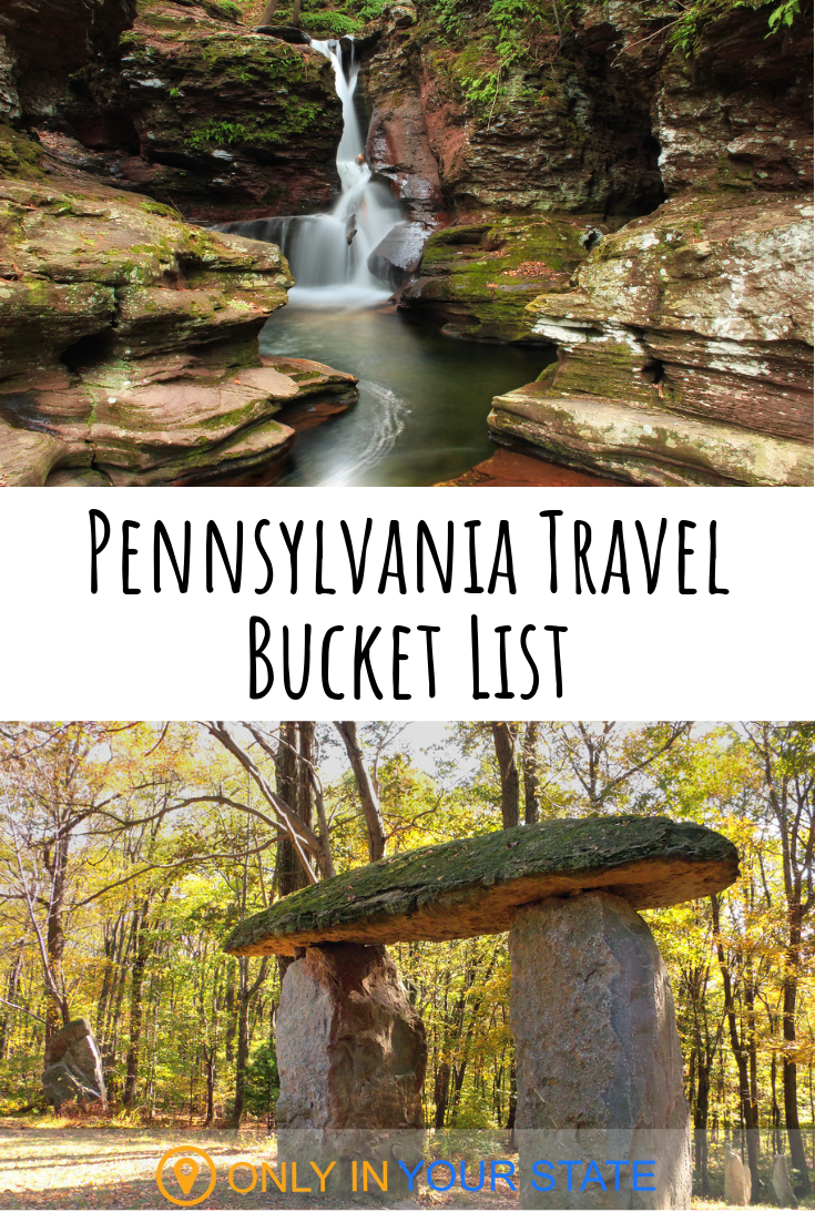 The Ultimate And Definitive Bucket List For Everyone In Pennsylvania Pennsylvania Travel Pennsylvania Travel Bucket Lists Pennsylvania Waterfalls