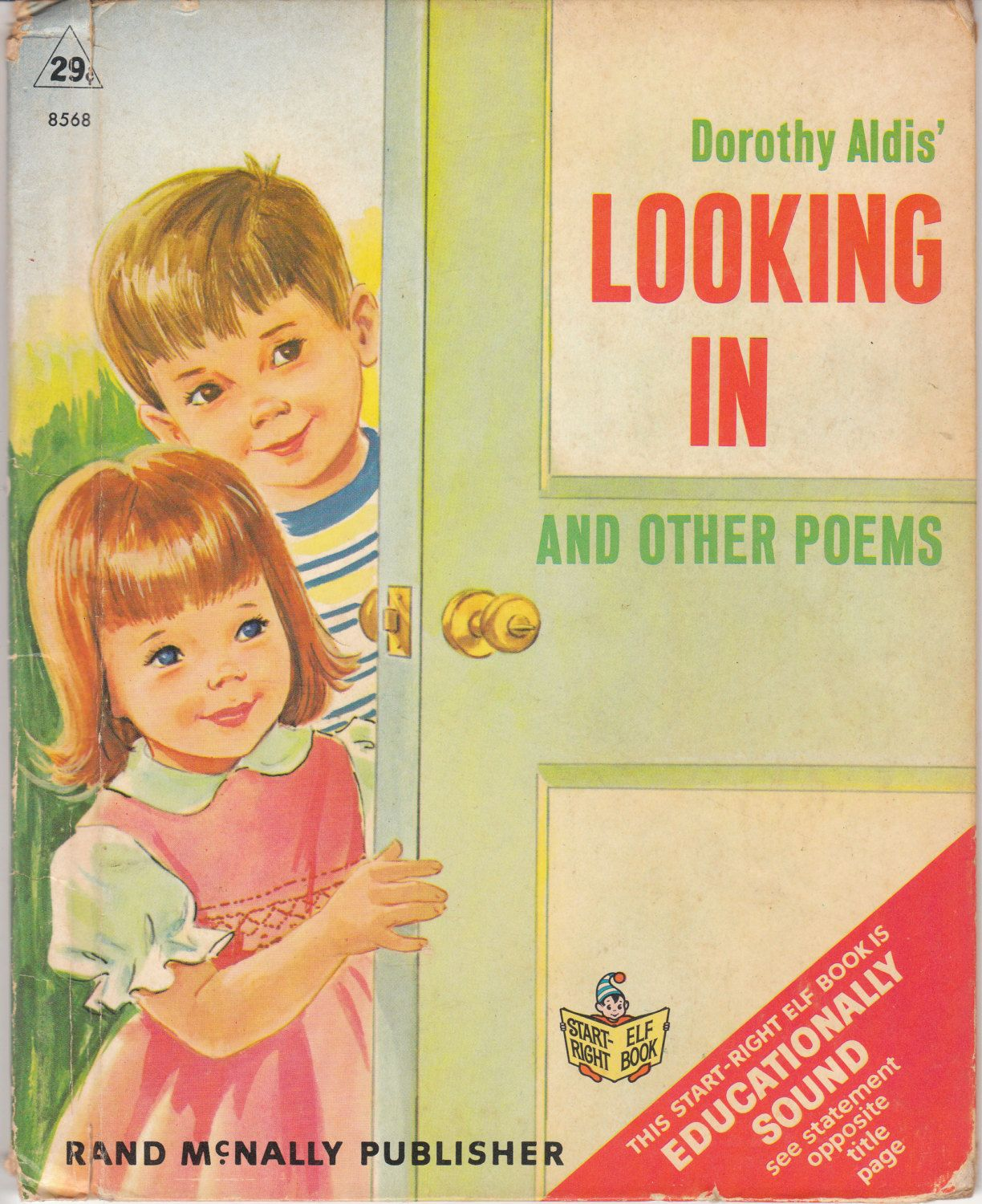 Dorothy Aldis\' Looking In and Other Poems by Dorothy Grider 1968 ...