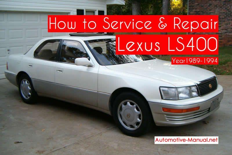 How To Service Repair Lexus Ls400 1989 1994 Pdf Manual Lexus Repair Manuals Service
