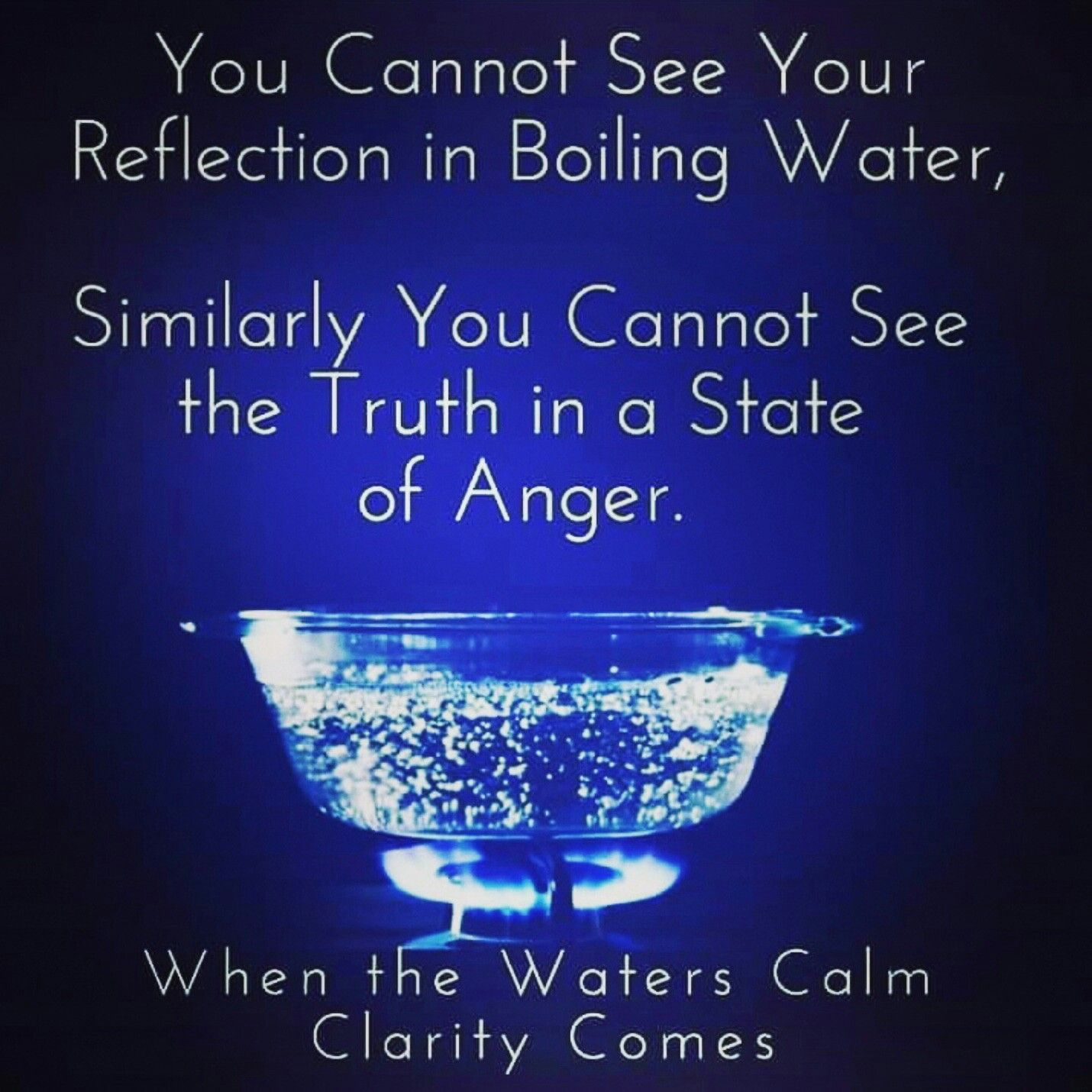 You Cannot See Your Reflection In Boiling Water