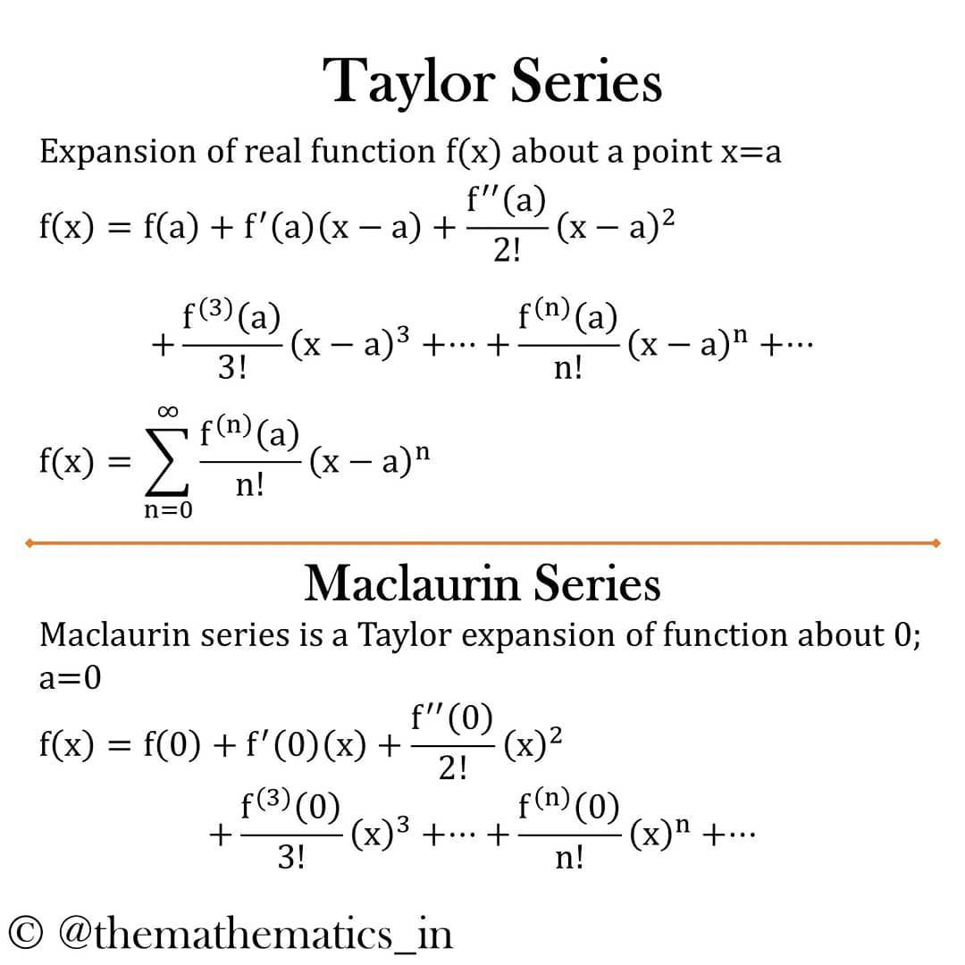 Mathematics Themathematics In En Instagram Taylor Series And Maclaurin Series Have A Wonderful Day Taylor Series Physics Mathematics