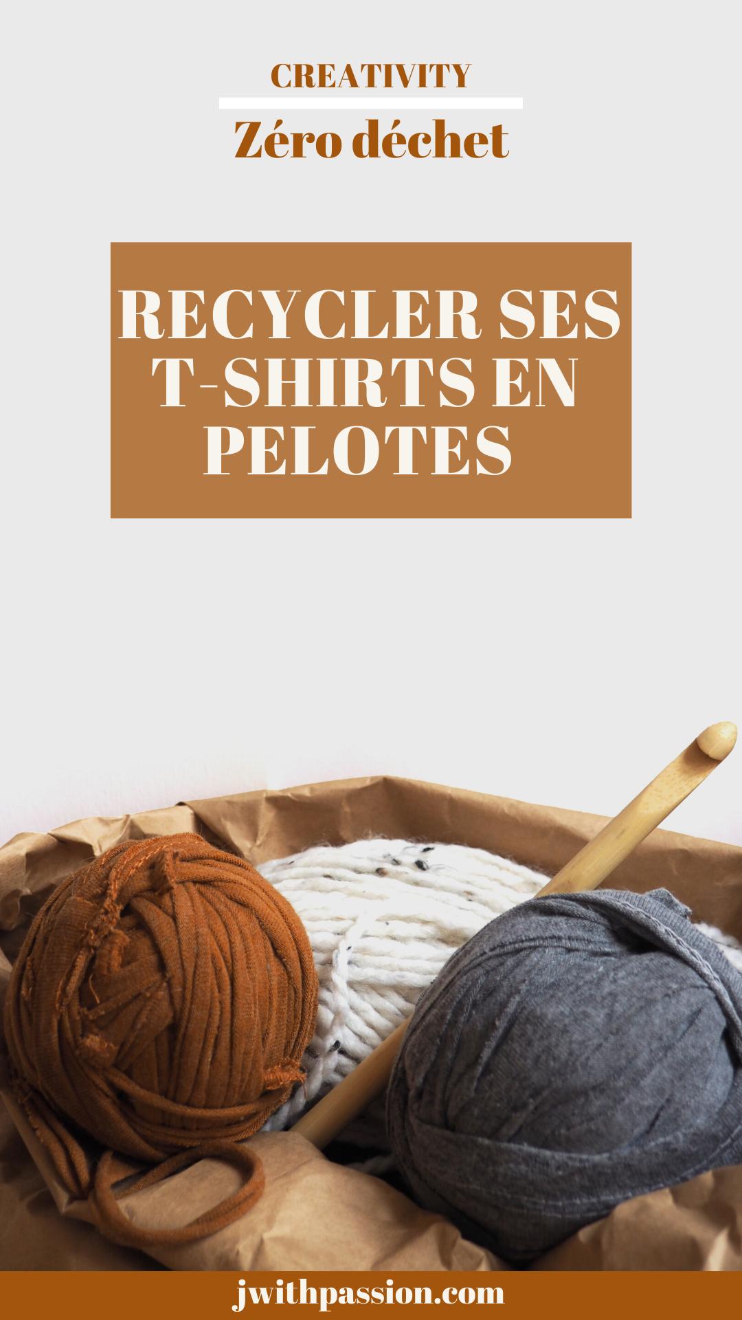 Comment recycler ses t-shirts en pelotes ?