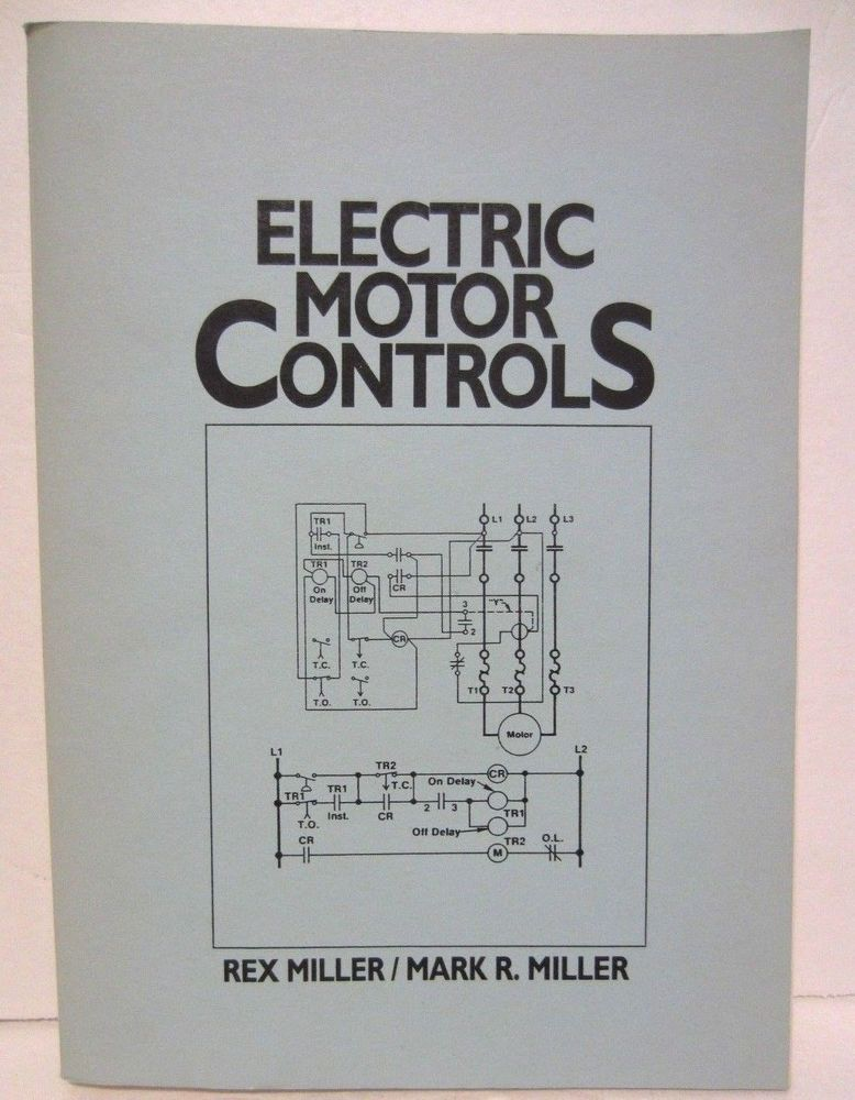 Electric Motor Controls Rex Miller Mark R. Miller Softcover 1992 ...