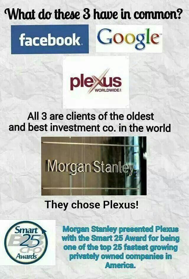 If Morgan Stanley sought Plexus out along with these    What