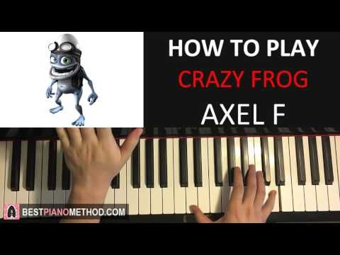 How To Play Crazy Frog Axel F Piano Tutorial Lesson How To