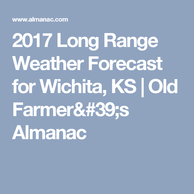 Outdoor Wedding Wichita Ks: 2020 Long Range Weather Forecast For Wichita, KS