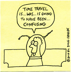 Main/Time Travel Tense Trouble - Television Tropes & Idioms