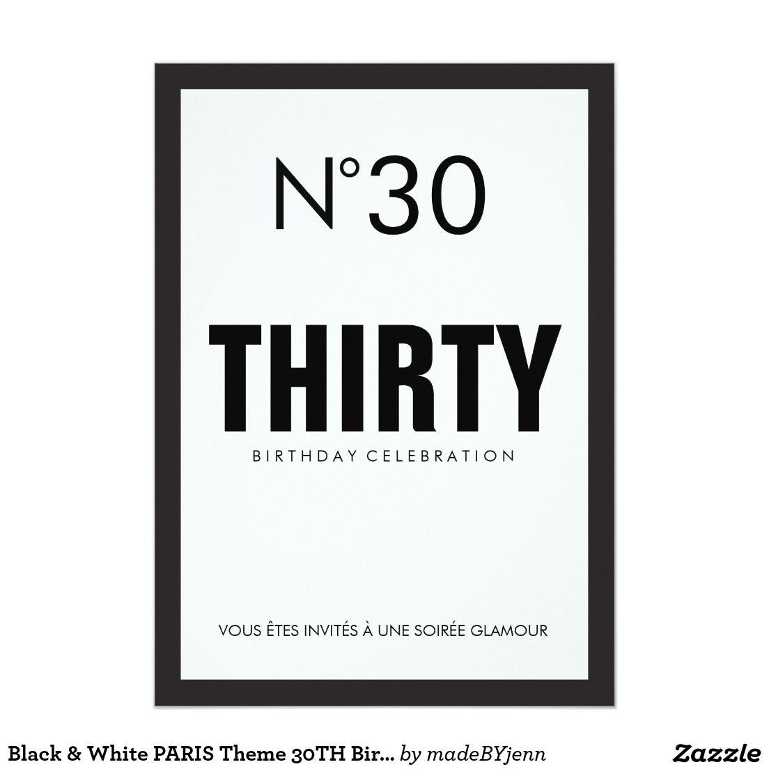 black white paris theme 30th birthday party invitation in 2018
