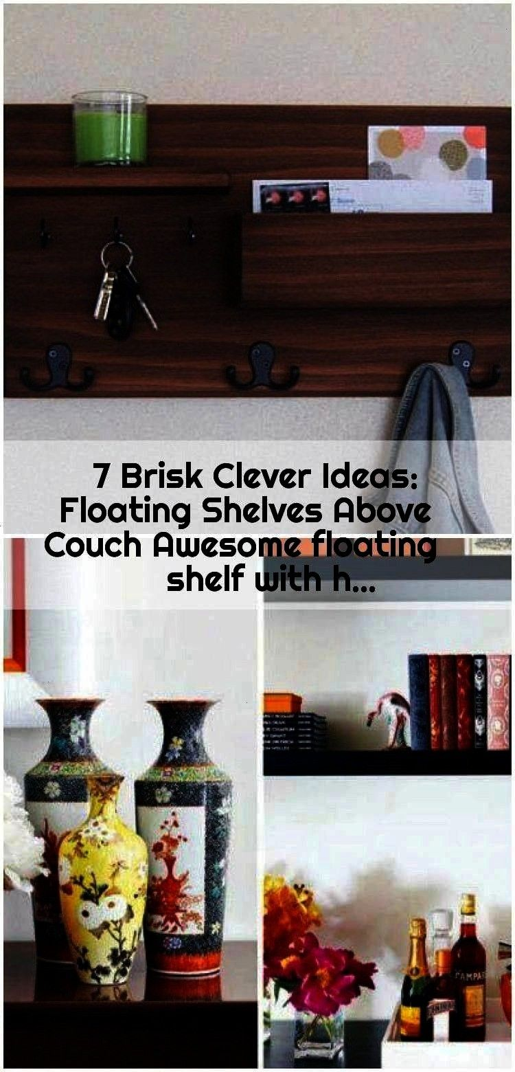 Floating Shelves Above Couch Awesome floating shelf with h 7 Brisk Clever Ideas Floating Shelves Above Couch Awesome floating shelf with h  7 Brisk Clever Ideas Floating...