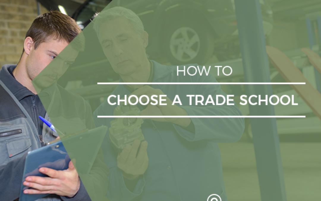 How To Choose A Trade School Trade school, School jobs