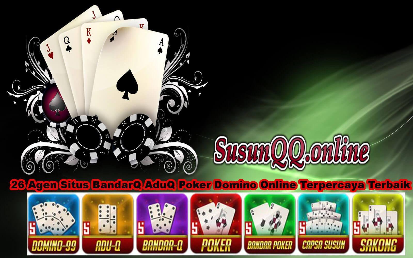26 Agen Situs Bandarq Aduq Poker Domino Online Terpercaya Terbaik Poker Mainan Beri