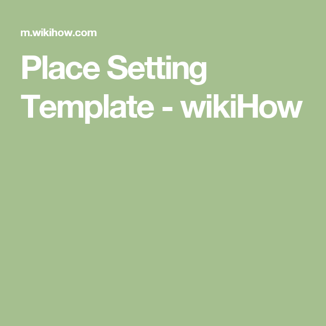 Place Setting Template  Wikihow  Charms    Place Setting