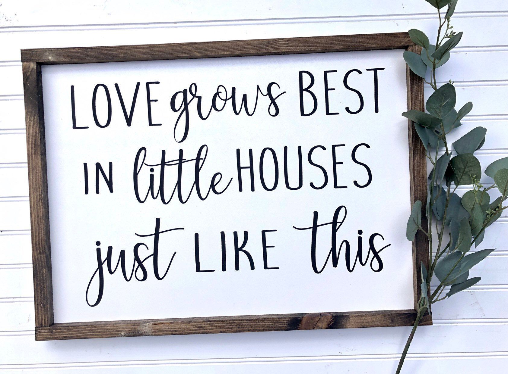 Large Wood Sign - Love Grows Best In Little Houses Just Like This - Love - Housewarming - Farmhouse Sign - Home Decor - Inspirational Sign#decor #farmhouse #grows #home #houses #housewarming #inspirational #large #love #sign #wood