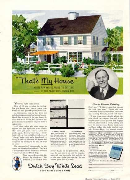 Dutch Boy Lead Paint House (1936) Lead House Painting Pinterest - House Advertisements