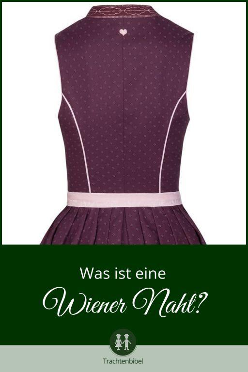 Die Wiener Naht wird als Teilungsnaht bei figurnaher Oberbekleidung eingesetzt und wird dadurch häufig bei Blusen, Dirndln und Sakkos verwendet.
