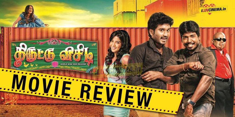 Thiruttuvcd Movie Review  Rating  I Luv CinemaIn Trailers