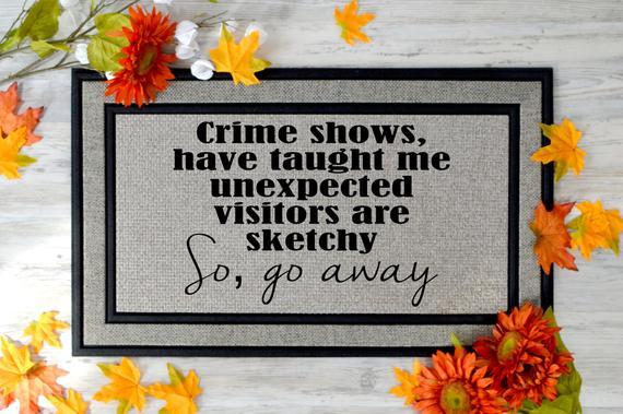 Crime Junkie Funny Doormat Go Away Gift True Crime Custom Doormat Custom Doormat Funny Doormats Crime Gift