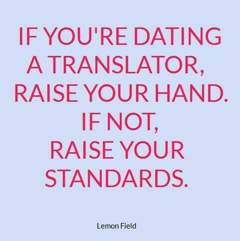 If youu0027re dating a translator, raise your hand If not, raise your - resume translation