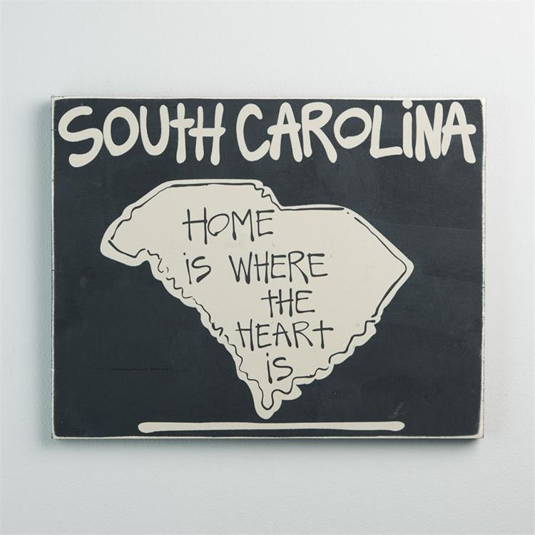 South Carolina Home is Where the Heart is Sign