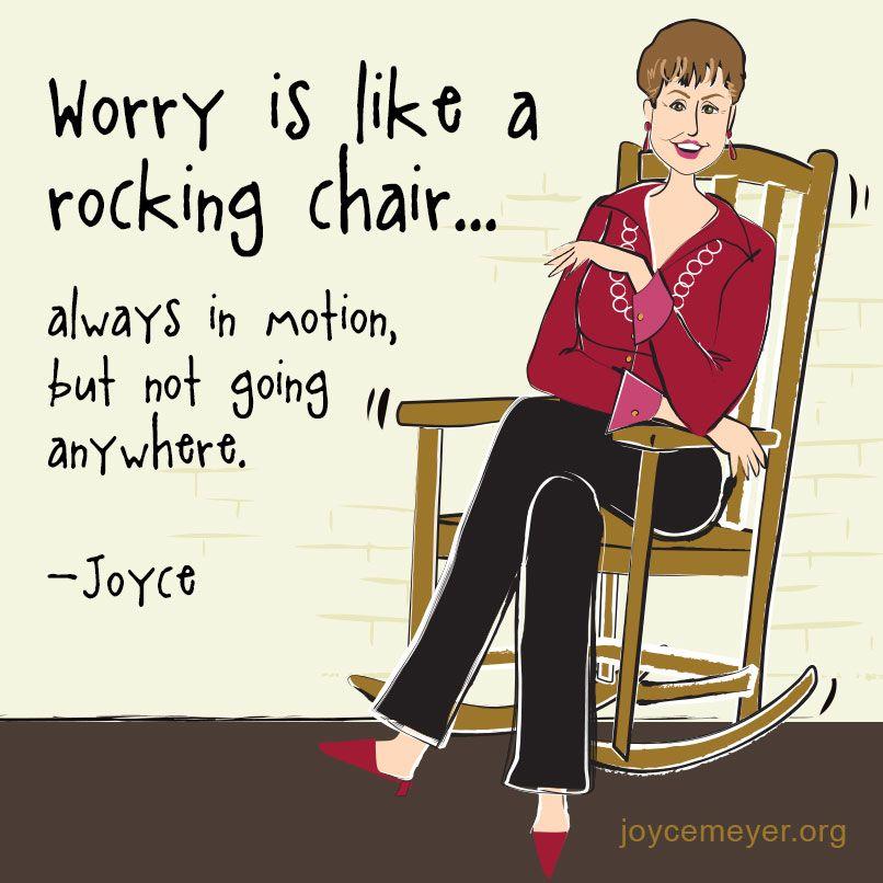 Worry Is Like A Rocking Chair Scriptures Quotes Great Thoughts