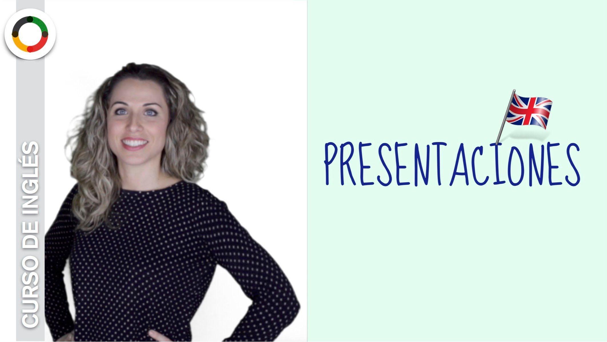 Cómo presentarse en inglés | Presentaciones