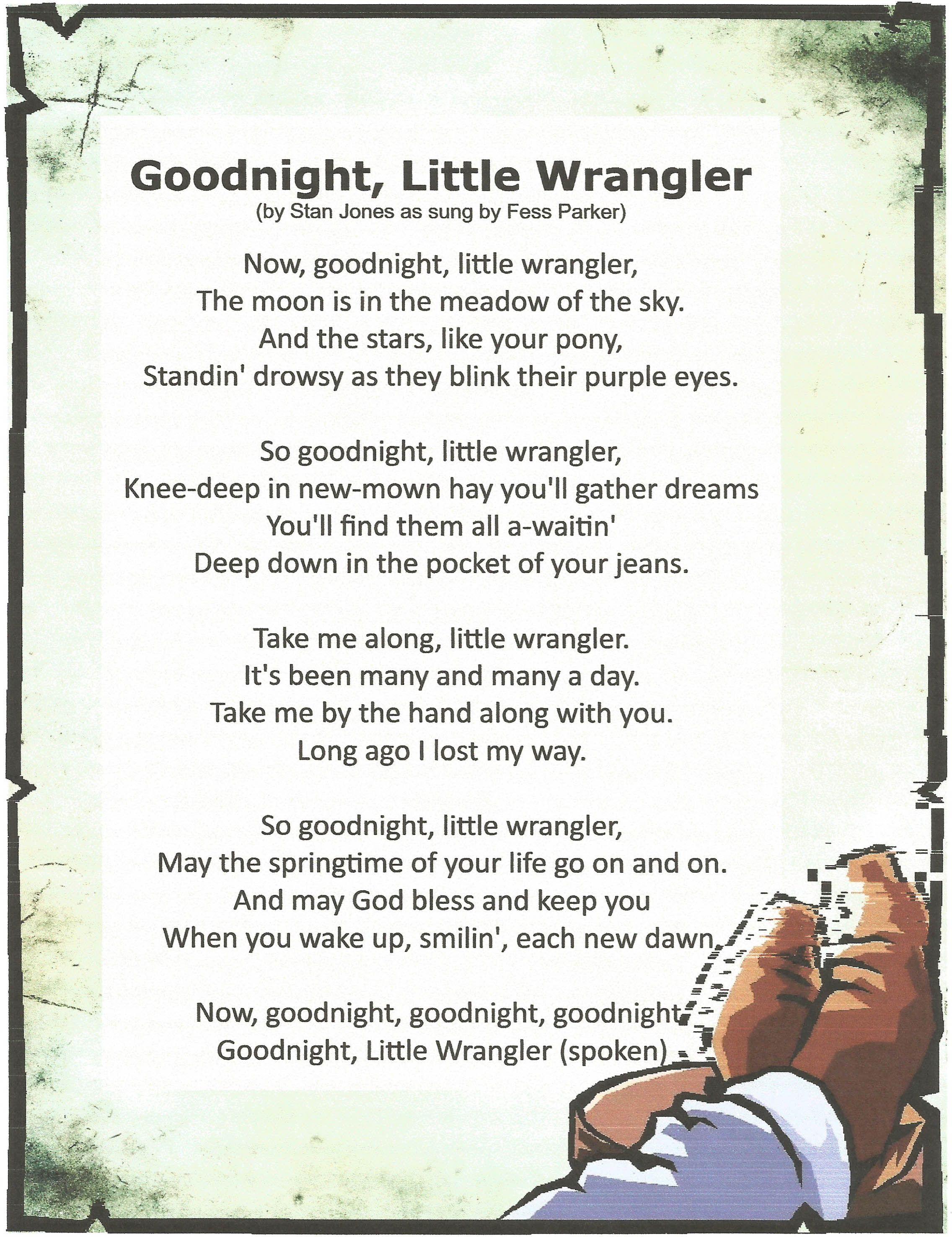 Goodnight Little Wrangler By Stan Jones As Sung By Fess Parker