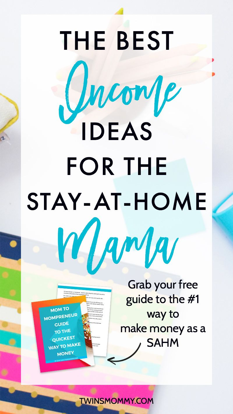 4 Profitable Income Ideas for the Stay-at-Home Mama | $$$$ money ...