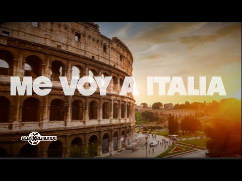 Me Voy A Italia Feliz Viaje Alanxelmundo Italia