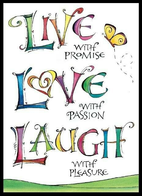 Live Love Laugh Quotes Live Love Laugh  Wise Words  Pinterest  Inspirational Simple